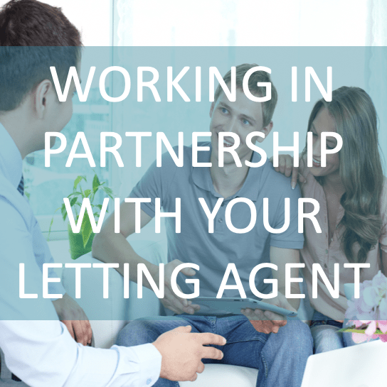 Working In Partnership With Your Letting Agent 1