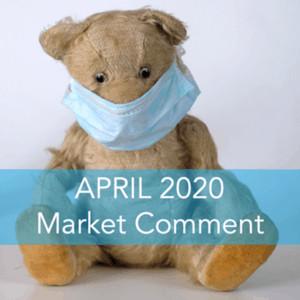 April 2020 Market Comment