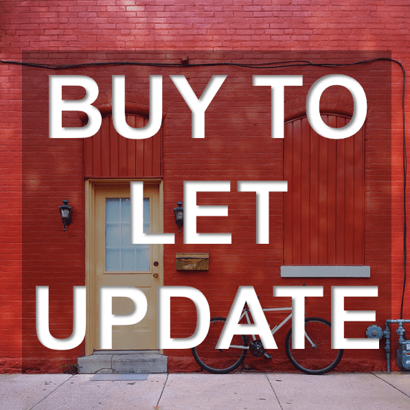 Buy to Let update 4